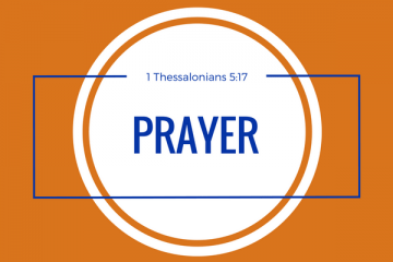 Prayer - 1 Thess 5:17